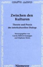 Zwischen den Kulturen. Theorie und Praxis des Interkulturellen Dialogs
